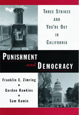 Punishment and Democracy by Franklin E Zimring image