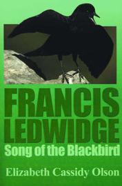 Francis Ledwidge: Song of the Blackbird by Elizabeth Cassidy Olson image