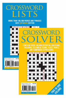 Crossword Lists and Crossword Solver: Over 100,000 Potential Solutions Including Technical Terms, Place Names and Compound Expressions by Anne Stibbs