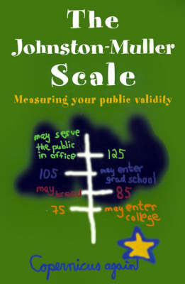 The Johnston-Muller Scale: Measuring Your Public Validity by Copernicus again