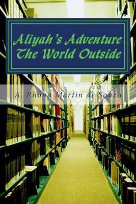 Aliyah's Adventure: The World Outside by A Rhona Martin De Souza image