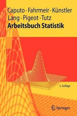Arbeitsbuch Statistik by Angeloka Caputo