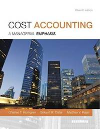 Cost Accounting Plus New Myaccountinglab with Pearson Etext -- Access Card Package by Charles T Horngren (Stanford University)