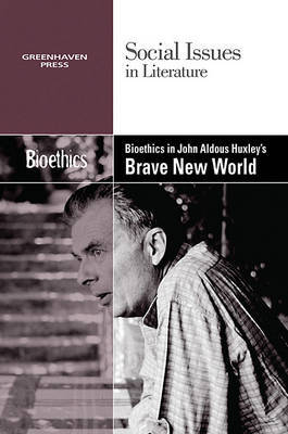 Bioethics in Aldous Huxley's Brave New World