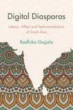 Digital Diasporas by Radhika Gajjala