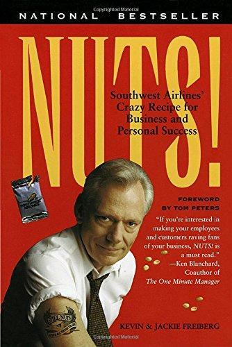 Nuts!: Southwest Airline's Crazy Recipe for Business and Personal Success by Kevin Freiberg image