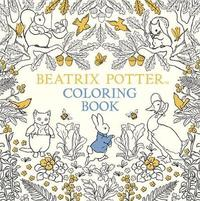 The Beatrix Potter Coloring Book by Beatrix Potter