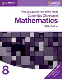 Cambridge Checkpoint Mathematics Skills Builder Workbook 8 by Greg Byrd