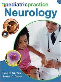 Pediatric Practice Neurology by Paul R. Carney image