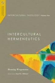 Intercultural Theology by Henning Wrogemann