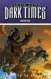 Star Wars - Dark Times: v. 1 by Welles Hartley image