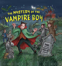 Mystery of the Vampire Boy by Dereen Taylor