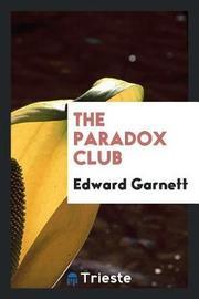 The Paradox Club by Edward Garnett image