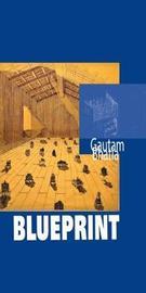 Blueprint by Gautam Bhatia