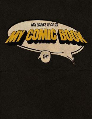 My Comic Book by Comic Notebook