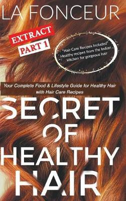 Secret of Healthy Hair Extract Part 1 (Full Color Print) by La Fonceur