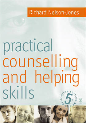 Practical Counselling and Helping Skills: Text and Activities for the Lifeskills Counselling Model by Richard Nelson-Jones image
