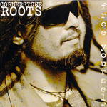 Free Yourself by Cornerstone Roots