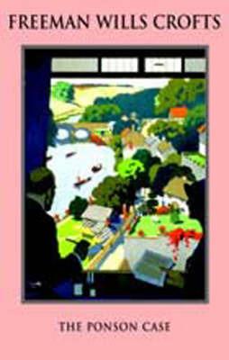 Ponson Case by Freeman Wills Crofts