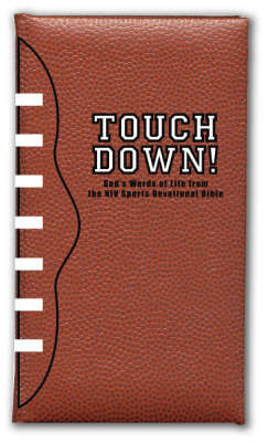 Touchdown! God's Words of Life from the NIV Sports Devotional Bible by Zondervan Publishing