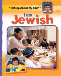 Talking About My Faith: I Am Jewish by Cath Senker image