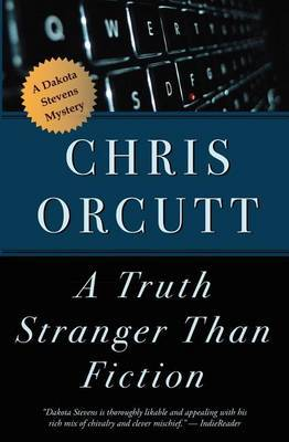 A Truth Stranger Than Fiction by Chris Orcutt image