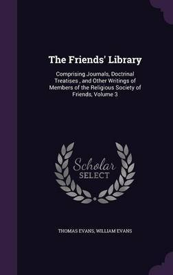 The Friends' Library by Thomas Evans image
