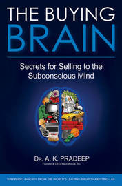 The Buying Brain by A.K. Pradeep