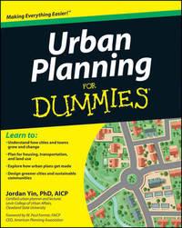 Urban Planning For Dummies by Jordan Yin
