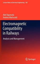 Electromagnetic Compatibility in Railways by Ade Ogunsola