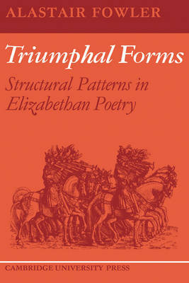 Triumphal Forms by Alastair Fowler