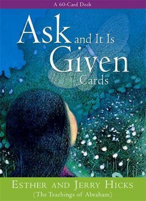 Ask and it is Given by Esther Hicks