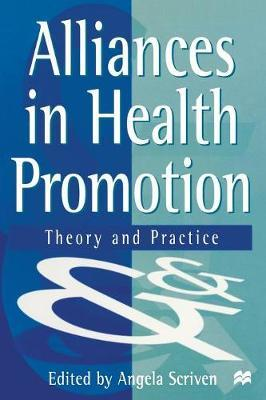 Alliances in Health Promotion by Angela Scriven image