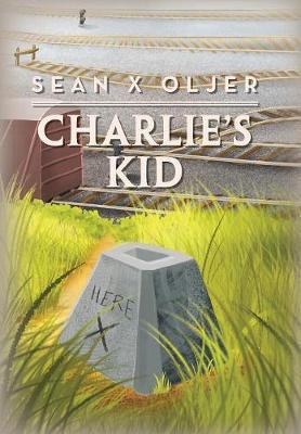 Charlie's Kid by Sean X Oljer