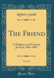 The Friend, Vol. 58 by Robert Smith image