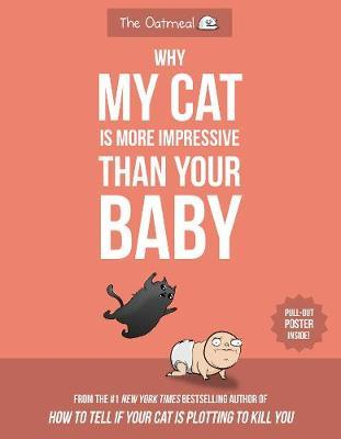 Why My Cat Is More Impressive Than Your Baby by Matthew Inman image