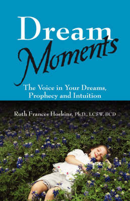 Dream Moments by Ruth Frances Hoskins PhD LCSW BCD image