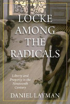 Locke Among the Radicals by Daniel Layman