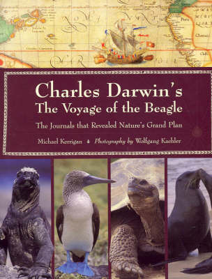 Charles Darwin's Voyage of the Beagle: The Journals That Revealed Nature's Grand Plan by Michael Kerrigan image