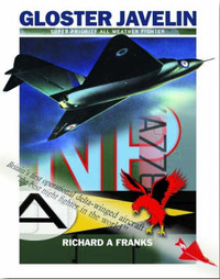 The Gloster Javelin by Richard Franks