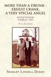 More Than a Drunk - Ernest Crank, a Very Special Angel #1 in the Series by Shirley Lindell Dixon image