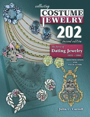 Collecting Costume Jewelry 202 2nd Edition by Julia C Carroll image