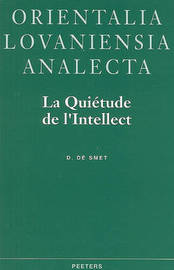 La Quietude de L'Intellect by D de Smet