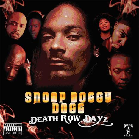 Death Row Dayz by Snoop Doggy Dogg image