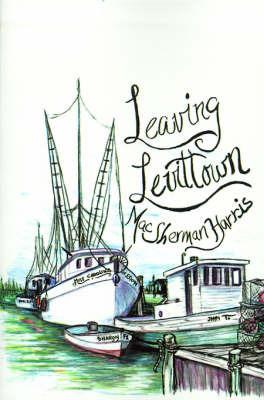 Leaving Levittown by Mac Sherman Harris