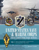 United States Navy and Marine Corps Aviation Squadron Lineage, Insignia, and History: Volume II by Michael J Crowder