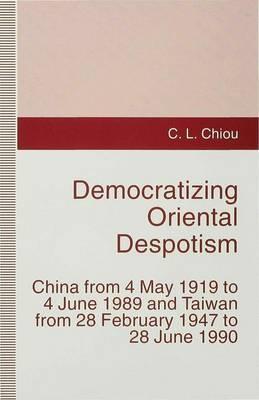 Democratizing Oriental Despotism by C.L. Chiou image