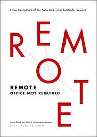 Remote by Jason Fried
