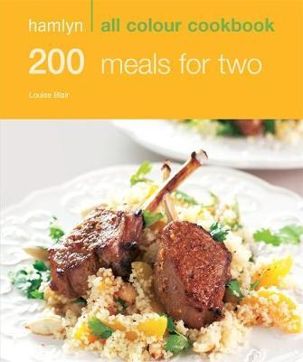 Hamlyn All Colour Cookbook: 200 Meals for Two by Louise Blair