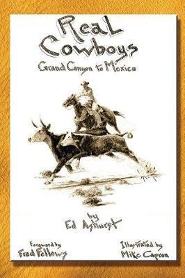 Real Cowboys by Ed Ashurst